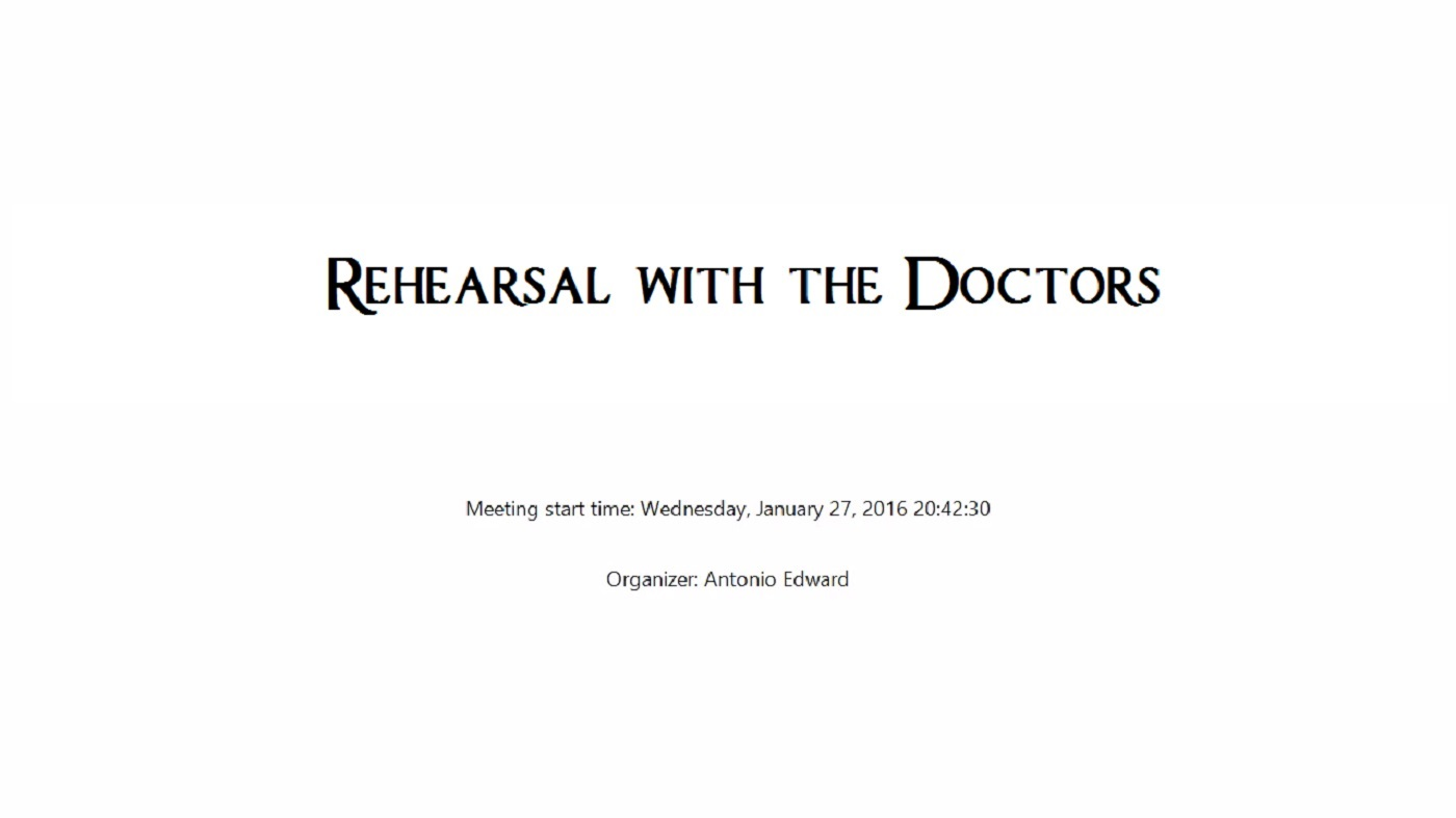 FORWARD Rehearsal Meeting with the Doctors – 2016-01-27 20:42:30